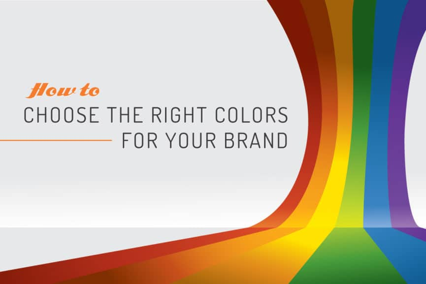 how to choose the right colors for your brand
