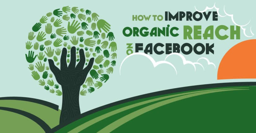 Improve Organic Facebook Reach