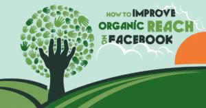 Improve Organic Facebook Reach