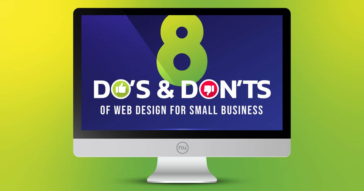 8 Do's & Don'ts of Web Design for Small Business